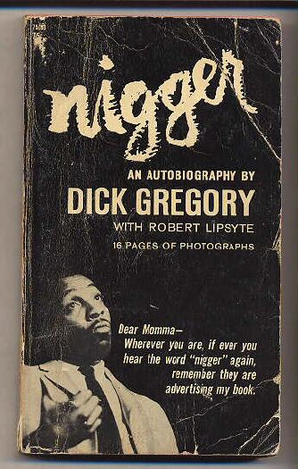 Dick Gregory Nigger advertise my book